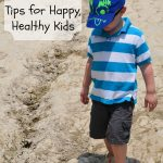 At Home and on the Road: Tips for happy, healthy kids