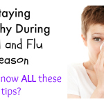 10 Tips for Staying Healthy during Cold and Flu Season