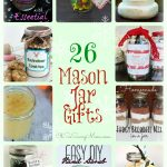 26 Delicious, Relaxing, and Just Plain Cool Mason Jar Gifts!
