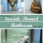 How to Create a Seaside Themed Bathroom on a Dime