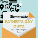 Memorable Father's Day Gifts