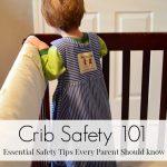 Baby Crib Safety 101