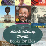 25 Amazing Kids Books For Black History Month