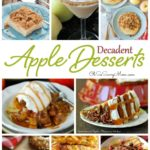 20 Apple Dessert Recipes, Delicious and Decadent!