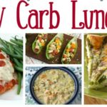 20 Tasty Low Carb Lunch Recipes!