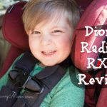 Diono Radian RXT Review + Car Seat Safety Tips
