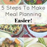 5 Steps to Make Meal Planning Easier