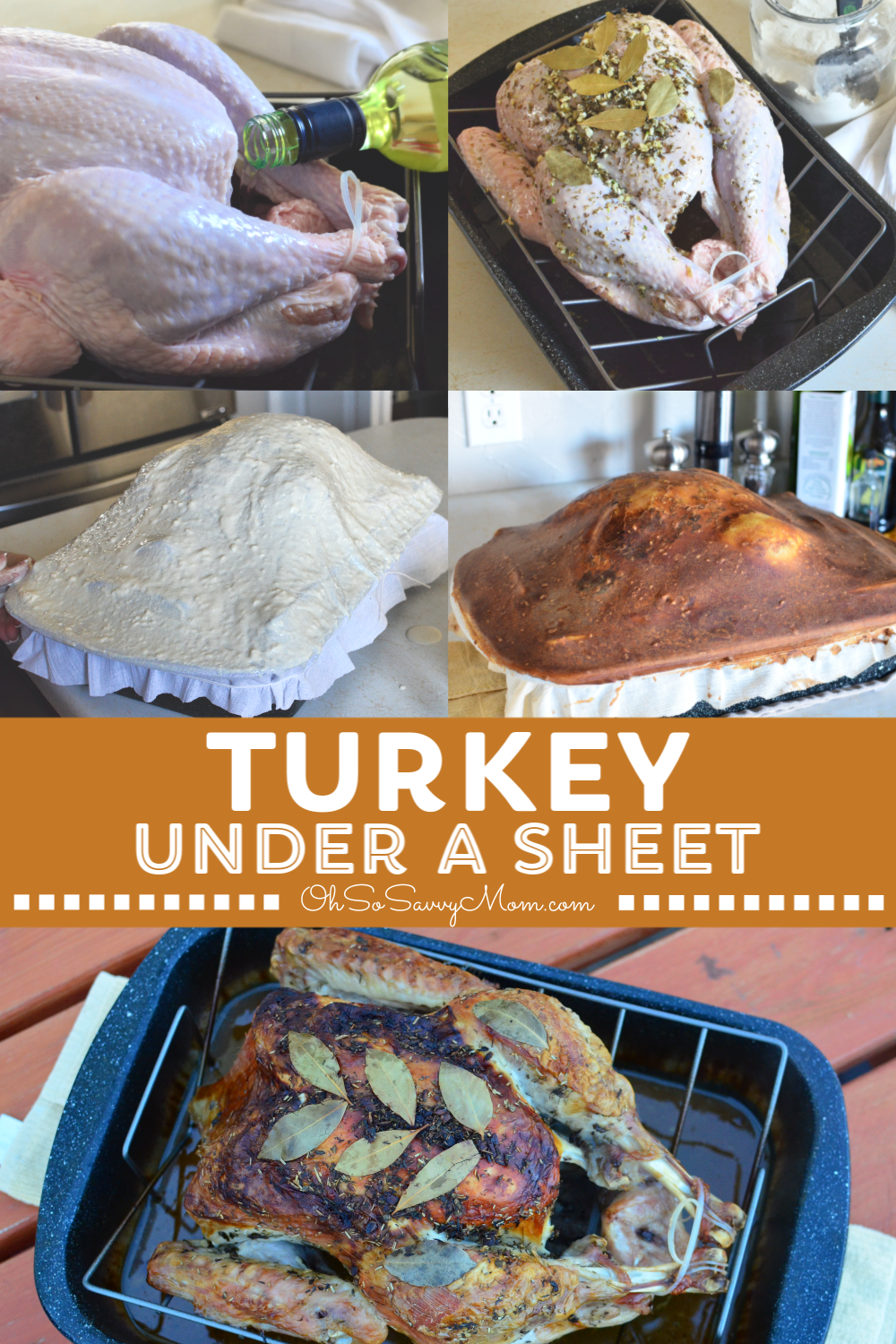 moist turkey recipe turkey under a sheet